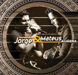 Jorge & Mateus - A� j� era