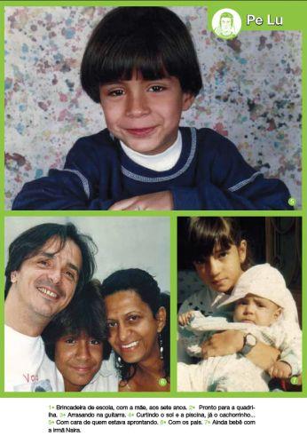 Na página de fotos de Pe Lu, há uma imagem dele no colégio, outra com os pais Cesar e Tereza, e ainda bebê com a irmã Naira