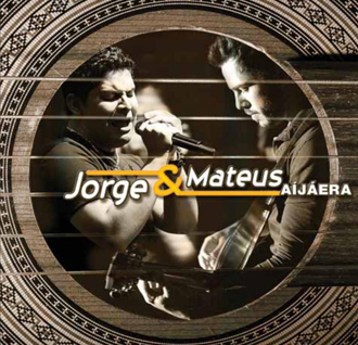 Jorge & Mateus - Aí já era